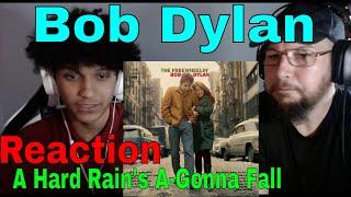 Bob Dylan - A Hard Rain's A-Gonna Fall   Reaction