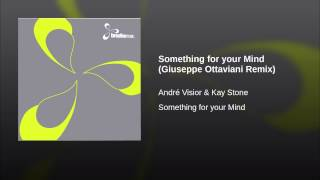 Something for your Mind (Giuseppe Ottaviani Remix)