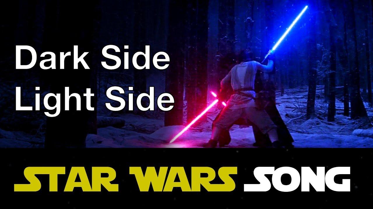 dark side light side star wars song youtube