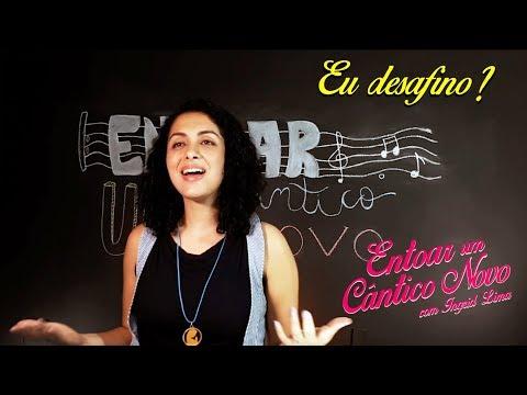 ENTOAR UM CÂNTICO NOVO // EU DESAFINO? #3 // Ingrid Lima