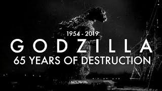 GODZILLA: 65 Years of Destruction [1954 - 2019] (REDUX)