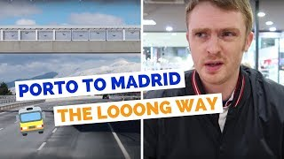 Porto to Madrid Bus Ride | Spain Travel Vlog