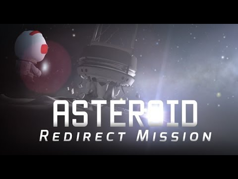 Kerbal Space Program: Asteroid Redirect Mission!