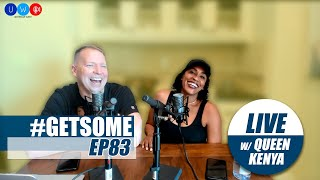 Gary Owen & Kenya On LOQUEESHA Movie Controversy | #GetSome Podcast EP83