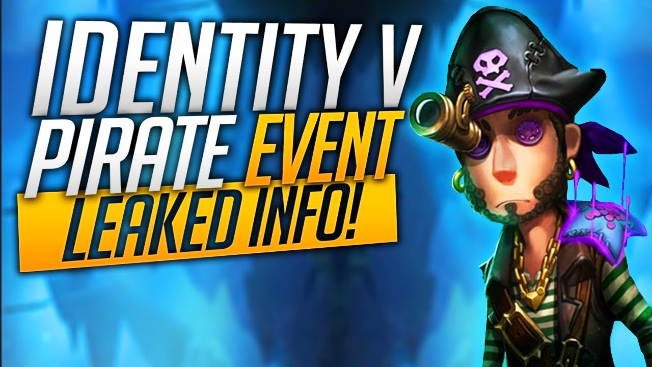 Identity V - Pirate Event - New Map - Leaked Info!