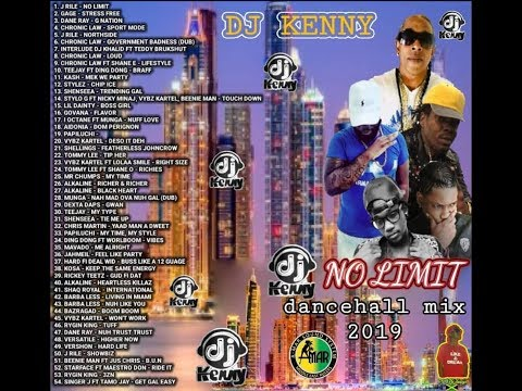 DJ KENNY NO LIMIT DANCEHALL MIX JAN 2019