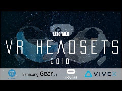 LET'S TALK: VR HEADSETS 2018
