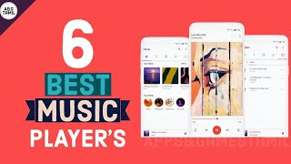 TOP 6 MUSIC PLAYER