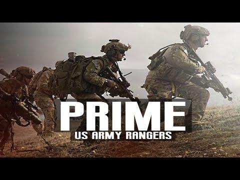 "The U.S. Army Rangers - ""Prime"" (2018 ᴴᴰ)"