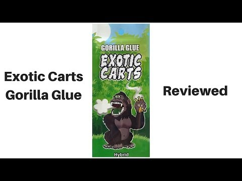 Exotic Carts Gorilla Glue Vape Cartridge Review Youtube
