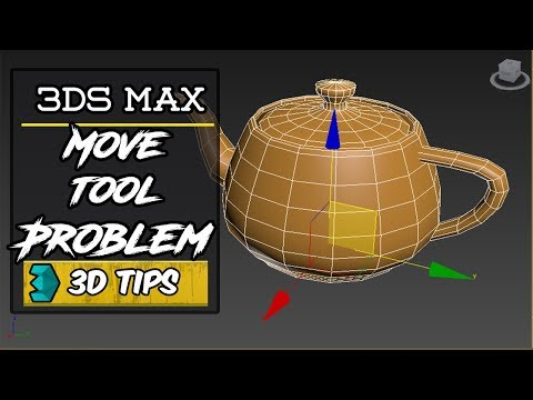 Move Tool Problem in 3Ds Max