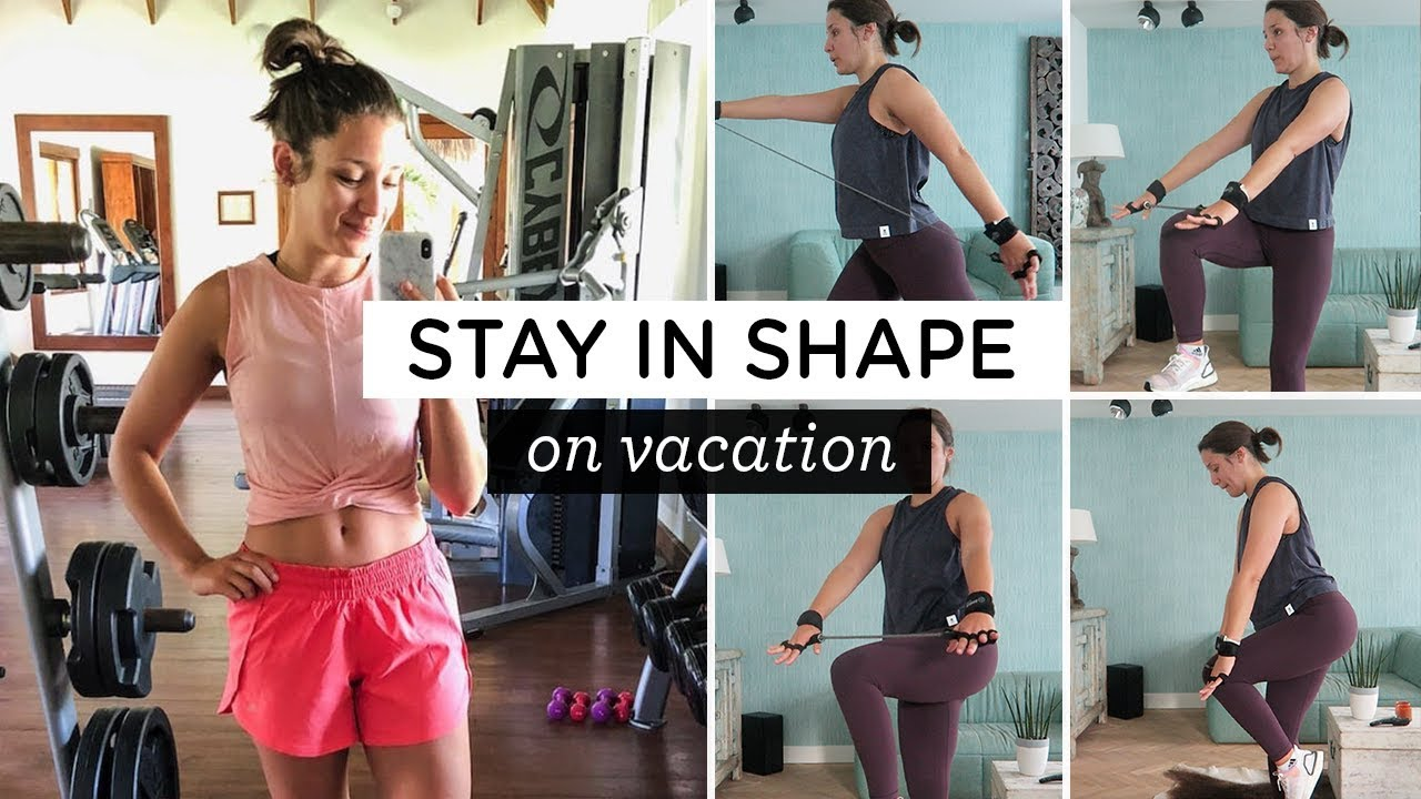 HOW TO STAY IN SHAPE ON VACATION ‣‣ 4 workout ideas