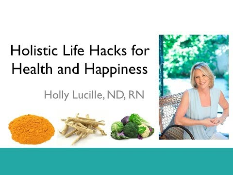 Holistic Life Hacks for Health and Wellness