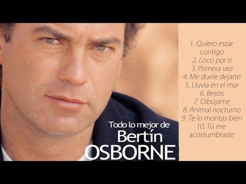 Bertín Osborne - Todo lo mejor