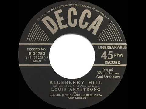 1956 HITS ARCHIVE: Blueberry Hill - Louis Armstrong (recorded in 1949)