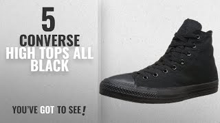 Top 5 Converse High Tops All Black [2018]: Converse Chuck Taylor All Star Canvas High Top Sneaker,
