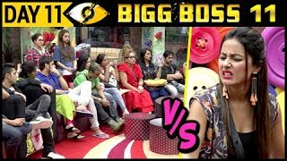 Hina Khan Vs Housemates | Bigg Boss 11 Day 11 – Episode 11 | 12th October 2017 Full Episode Update