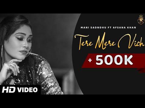 tere-mere-vich-(-full-audio-)-mani-sandhu-|-afsana-khan-|-mirzaa-|-freak-|latest-punjabi-songs-2020