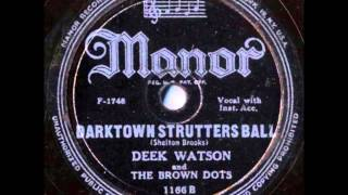 Deek Watson And The Brown Dots - Darktown Strutters Ball