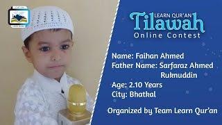 Faihan Ahmed Ruknuddin S/o Sarfaraz Ahmed Ruknuddin | Learn Qur'an Tilawah - Online Contest, Bhatkal