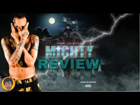 Tommy Lee Sparta - Mighty (Review)