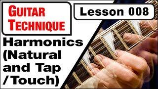 GUITAR TECHNIQUE 008: Harmonics (Natural & Tap /Touch)