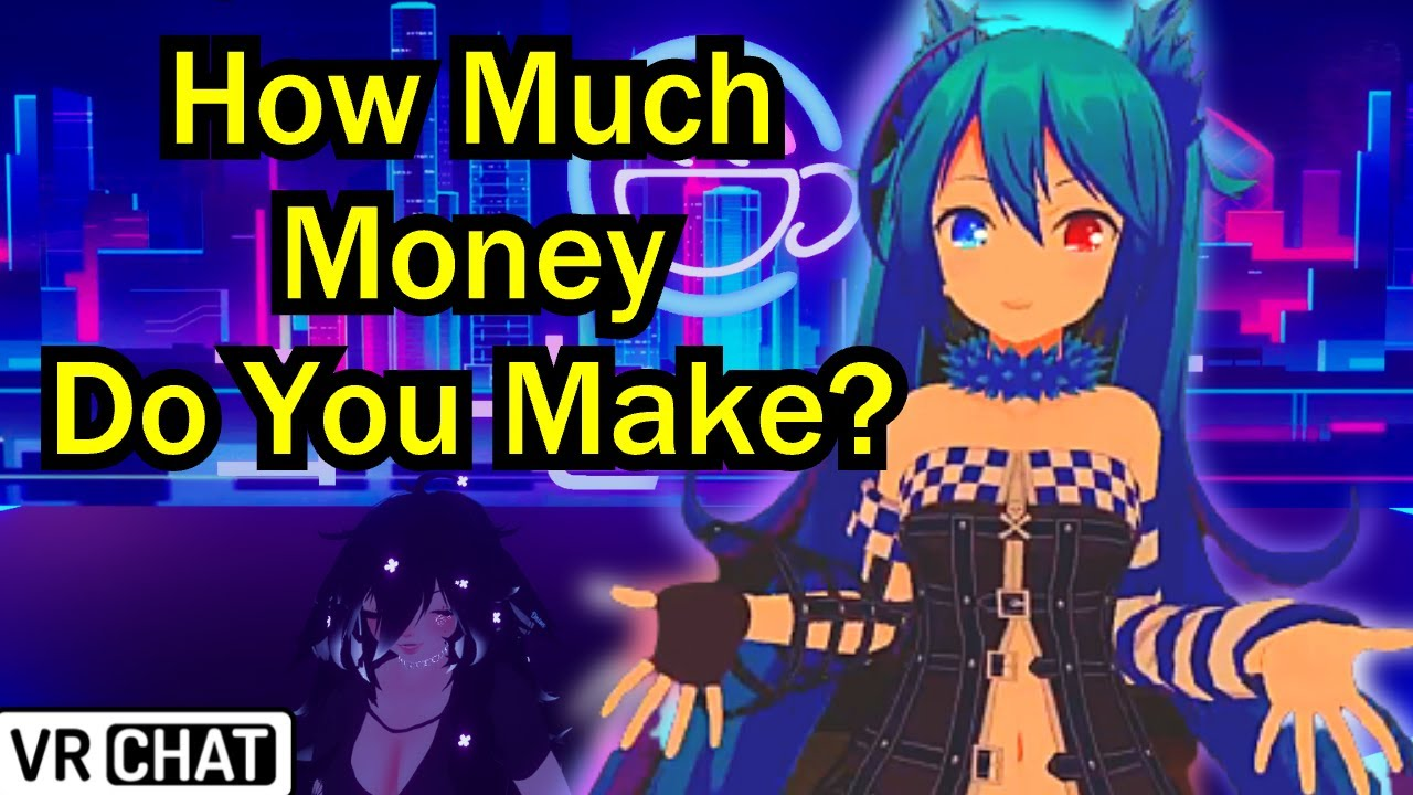 How much money is in your bank account?   VRCHAT