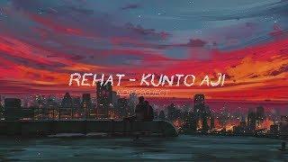 Kunto Aji - Rehat (Lyrics)