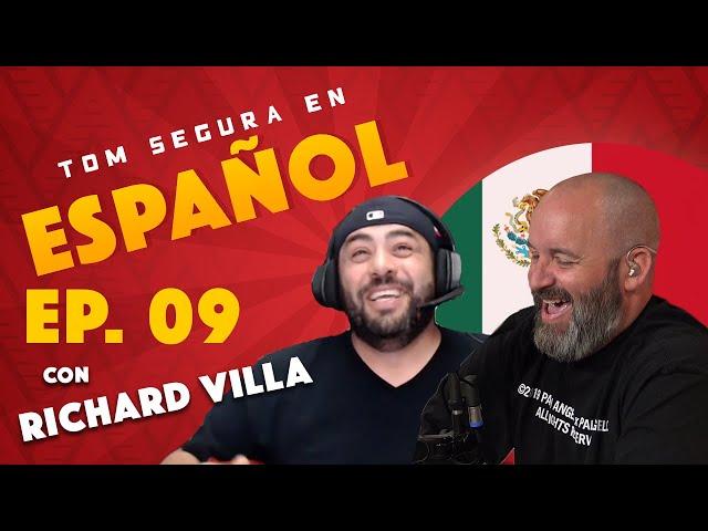 Ep. 09 con Richard Villa | Tom Segura En Español (ENGLISH SUBTITLES)