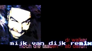 Dr Walker - Hoch Die Tassen Ab Dafuer! - Mijk van Dijk Remix / Djungle Fever
