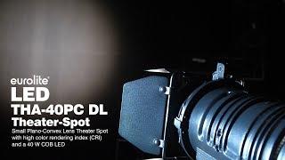 EUROLITE LED THA-40PC DL Theater-Spot