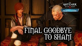The Witcher 3: Wild Hunt - Hearts of Stone - Final Goodbye to Shani