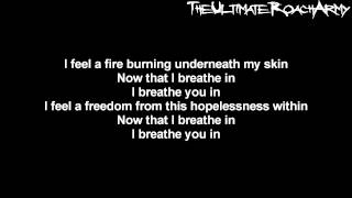 Papa Roach - Breathe You In {Lyrics on screen} HD