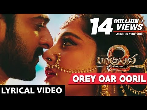 Orey Oar Ooril Full Sg With Lyrics  Baahubali 2 Tamil Sgs  Prabhas, Anushka Shetty