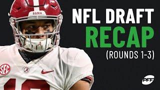 NFL Draft Recap: Rounds 1-3 | PFF