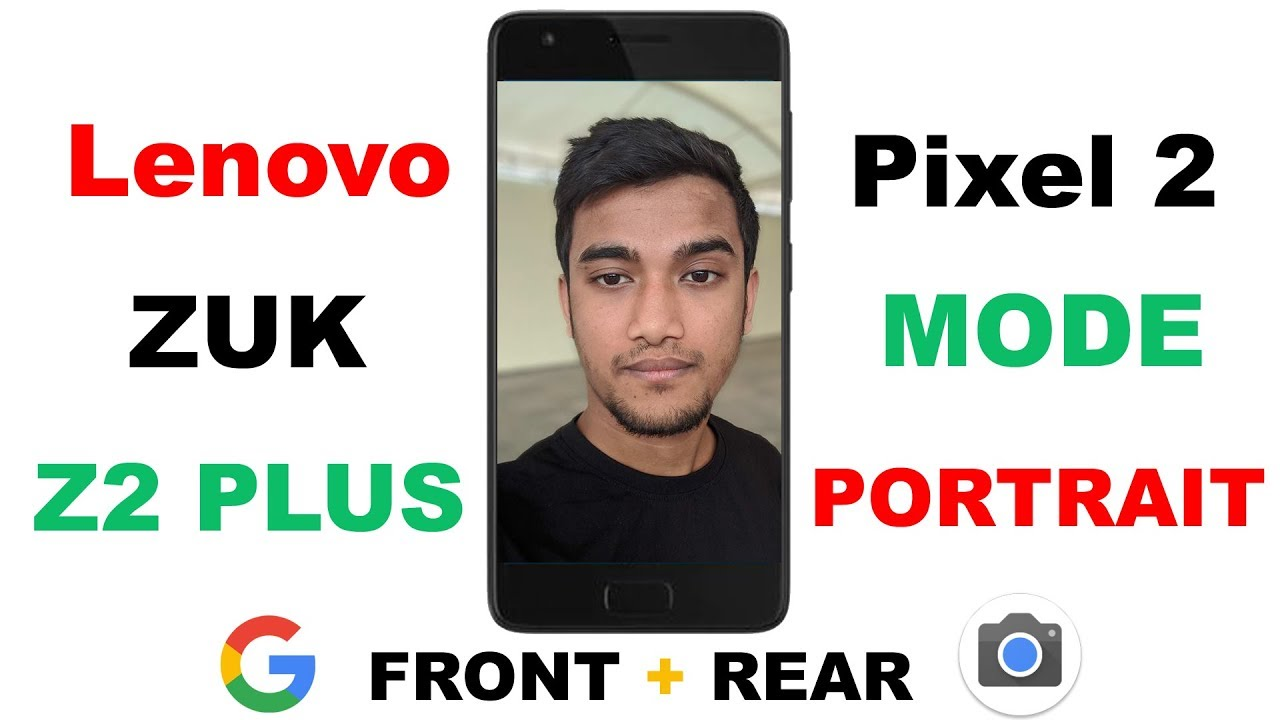 Pixel 2 Portrait Mode On Z2 Plus | Front + Rear | Google Camera With Sample