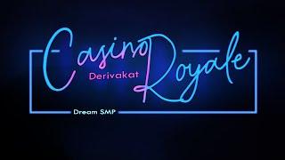 Casino Royale - Derivakat [Dream SMP original song]