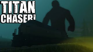 Chasing Titans & Finding a Crashed Train! - Titan Chaser Gameplay