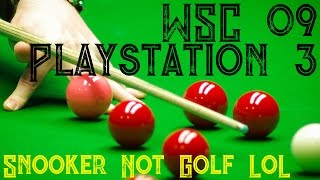 WSC Real 09 - Snooker - Wembley Qualifier