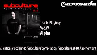 W&W - Alpha [Subculture 2010 Album Previews]