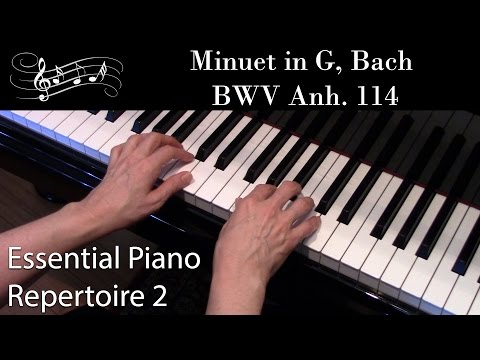 Minuet in G, Bach, BWV Anh. 114 (Early-Intermediate Piano Solo) Essential Piano Repertoire Level 2