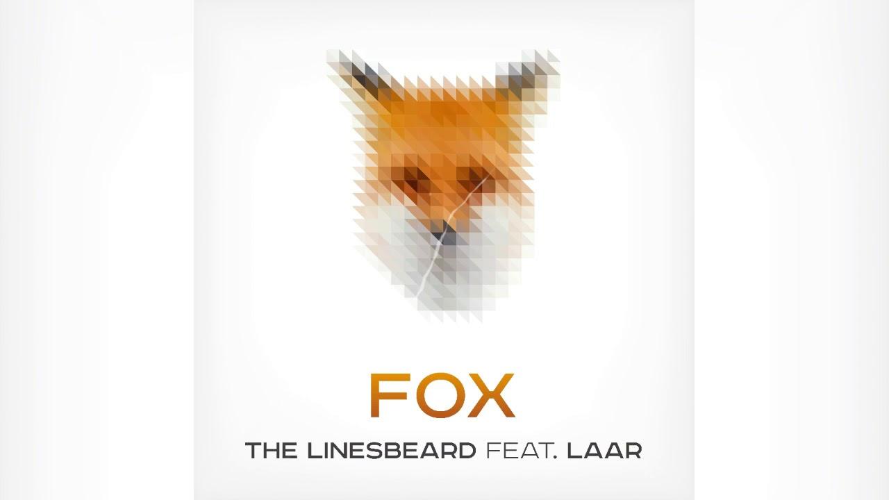 The Linesbeard ft. LAAR - Fox