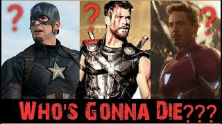 Avengers Infinity War Who's Gonna Die???