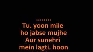 Mai Phir Bhi Tumko Chahunga Karaoke Arijit Singh Half Girlfriend