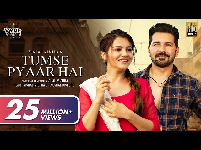 Tumse Pyaar Hai (Official Video) Vishal Mishra | Rubina Dilaik, Abhinav Shukla | VYRL Originals