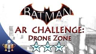 Batman Arkham Knight Drone Zone (3 STARS) Batmobile Hybrid AR Challenge