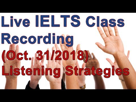IELTS Live Class – Listening Practice and Strategy