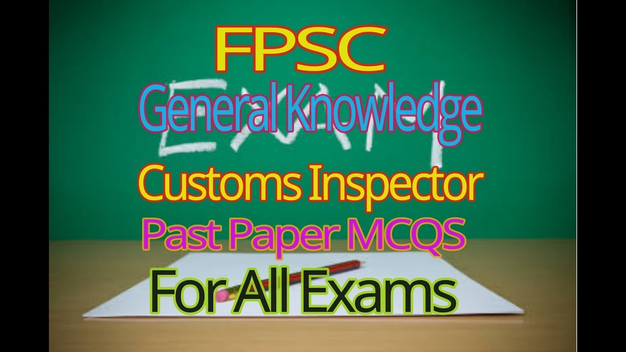 FPSC-Get full marks in Customs Inspector job