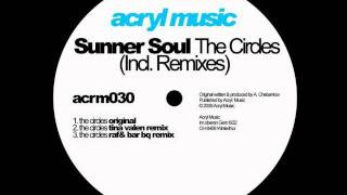 Sunner Soul-The Circles (Tina Valen Remix)