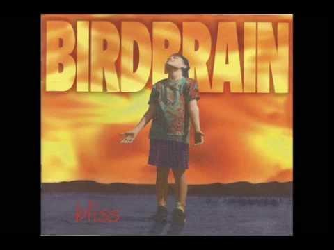 Birdbrain  Bliss 1995  Full Album